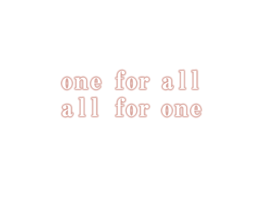 all for one one for all